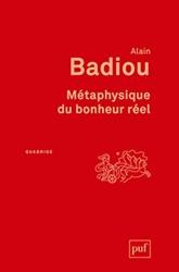 Métaphysique du bonheur réel d'Alain Badiou