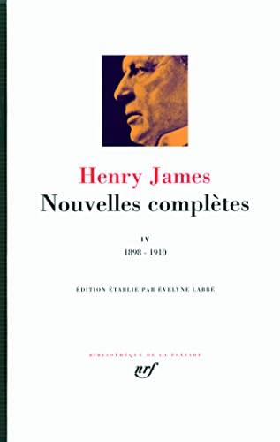 Nouvelles complètes (Tome 4-1898-1910)