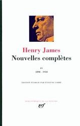 Nouvelles complètes (Tome 4-1898-1910) de Henry James
