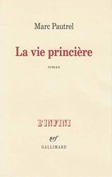La vie princière de Marc Pautrel