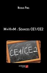 M+HxM - Séances CE1/CE2 de Nicolas Pinel