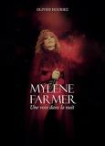 Mylène Farmer - Une voix dans la nuit