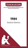 1984 de George Orwell (Fiche de lecture) Résumé complet et analyse détaillée de l'oeuvre