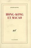 Hong Kong et Macao - Gallimard - 12/06/1975