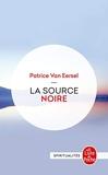 La Source noire - Révélations aux portes de la mort - Le Livre de Poche - 01/06/1987