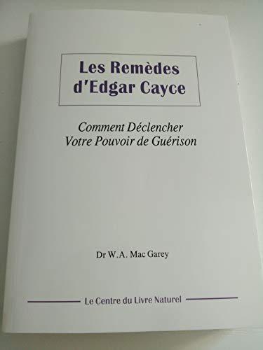 Les remèdes d'Edgar Cayce