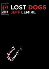 Lost Dogs de Jeff Lemire
