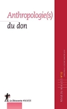 Anthropologie(s) du don - Tome 52