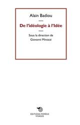 De l'idéologie à l'idée d'Alain Badiou