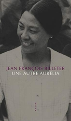 Une autre Aurélia de Jean-François Billeter