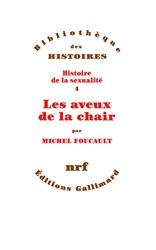 Les aveux de la chair de Michel Foucault