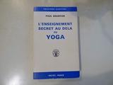 L'Enseignement secret au-delà du yoga