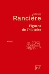 Figures de l'histoire de Jacques Rancière