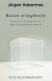 Raison et légitimité de Jürgen Habermas (18 avril 2012) Broché - 18/04/2012
