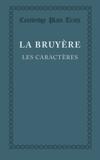 Les caractères ou les moeurs de ce siècle - Cambridge University Press - 07/02/2013