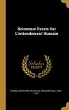 Nouveaux Essais Sur l'Entendement Humain - Wentworth Press - 10/02/2019