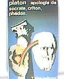 Apologie de Socrate, Criton, Phédon - NRF Gallimard - 01/01/1981