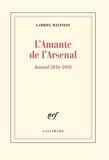 L'Amante de l'Arsenal - Journal 2016-2018
