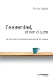 L'essentiel et rien d'autre - La voie du minimalisme pour retrouver sa liberté d'être - Format Kindle - 13,99 €
