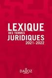 Lexique des termes juridiques 2021-2022 - 29e Ed.