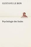 Psychologie des foules - Tredition Classics - 21/11/2012