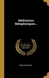 Méditations Métaphysiques... - Wentworth Press - 08/08/2018