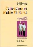 Compagnon et maître pâtissier, tome 2 de Daniel Chaboissier,Didier Lebigre ( 1 novembre 1998 )