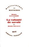 La volonté de savoir - Histoire de la sexualité.... Tome 1 - Gallimard - 17/11/1976