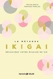 La méthode Ikigai - Format Kindle - 10,99 €
