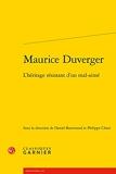 Maurice Duverger - L'héritage résistant d'un mal-aimé