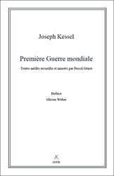 Première Guerre mondiale de Joseph Kessel
