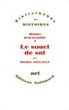 Histoire de la sexualité 3 - Le soucis de soi - Gallimard - 15/06/1984