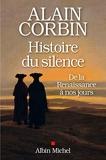 Histoire du silence - De la Renaissance à nos jours - Format Kindle - 9,49 €