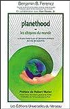 Planethood Ou Les Citoyens Du Monde - La clé pour réaliser la paix et l'abondance planétaires pour tous dès aujourd'hui