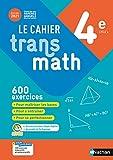 Cahier Transmath 4è - Cahier de l'élève 2021 - Edition 2021 - Nathan - 28/04/2021
