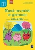 Réussir son entrée en grammaire CE1 - Cahier de l'élève - Retz - 07/09/2021