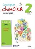 La langue chinoise pas à pas 2 - Manuel caractère simplifié - Avec un enregistrement téléchargeable par QR Code