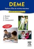 DEME. Diplôme d'État de moniteur-éducateur - Elsevier Masson - 08/02/2012