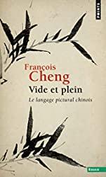 Vide et plein de Francois Cheng