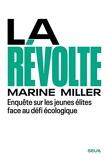 La Révolte - Enquête sur les jeunes élites face au défi écologique