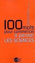 100 mots pour commencer à penser les sciences d'Isabelle Stengers