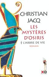 Les Mystères d'Osiris, tome 1 - L'Arbre de vie de Christian Jacq
