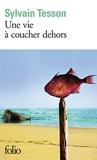 Une vie à coucher dehors - Folio - 14/10/2010