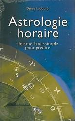 Astrologie horaire de Denis Labouré