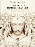 L'Oracle de la lumière blanche