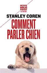 Comment parler chien de Stanley Coren