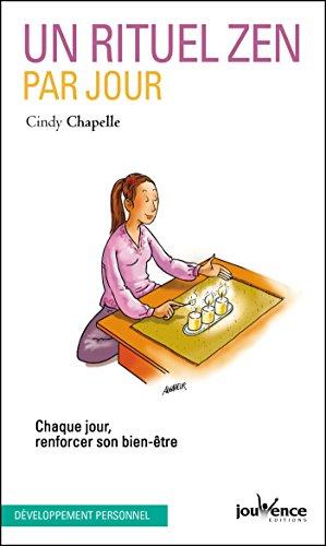 Un rituel zen par jour (Pratiques t. 236) - Format Kindle - 9782889055654 - 3,99 €