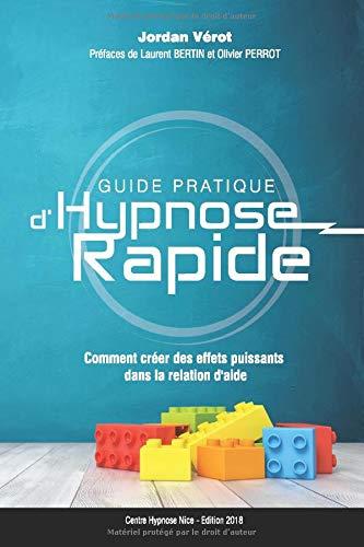 Guide Pratique d'Hypnose Rapide