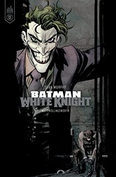 Batman White Knight - Tome 0 de Murphy Sean