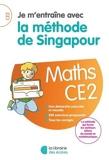 Je m'entraîne avec la méthode de Singapour - Maths CE2